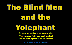 3 Blind Men And The Elephant Deadly Memes Islamic U0026 Christian Fundamentalism Yoism