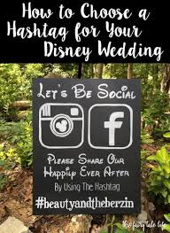 wedding wishes hashtags how to choose a wedding hashtag weddings wedding and disney