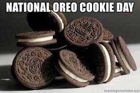 Oreo Memes - national oreo cookie day quick oreo meme generator