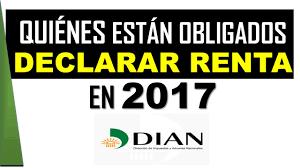 vencimientos renta personas dian 2016 declaración renta 2017 dian colombia youtube