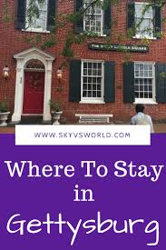 where to stay in gettysburg the inn at lincoln square sky vs world