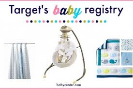 baby registery 6 reasons to open your baby registry at target babycenter