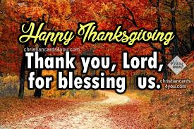 happy thanksgiving 2017 new quotes and images christian cards for you