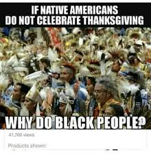 if americans do not celebrate thanksgiving why do black
