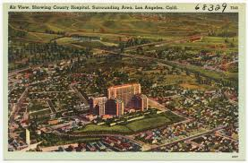 Map Of Los Angeles And Surrounding Areas by Air View Showing County Hospital Surrounding Area Los Angeles