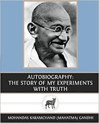 mohandas gandhi biography essay autobiography the story of my experiments with truth mohandas