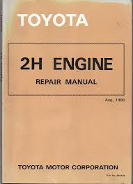 toyota 2h engine repair manual used workshop car manuals repair