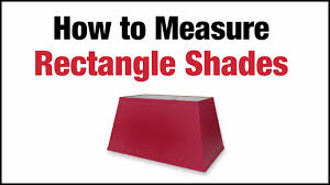 measuring rectangle lampshades jack of all shades youtube