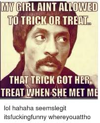 My Girl Aint Allowed Meme - 25 best memes about my girl aint allowed to my girl aint