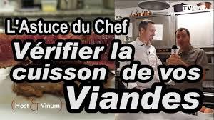 m6 cuisine astuce de chef l astuce du chef vérifier la cuisson de vos viandes par aurélien