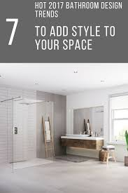 bathroom design trends 7 2017 bathroom remodeling design trends for your home