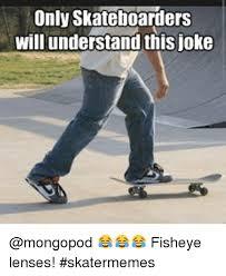 Skateboard Memes - skateboard memes 28 images funny skateboarding quotes