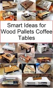 smart ideas for wood pallets coffee tables diy motive