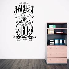 high quality inspirational wall sticker quotes even the darkest high quality inspirational wall sticker quotes even the darkest hour only has 60 minutes living room bedroom decoration za182 in wall stickers from home