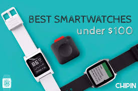 best smartwatch for android phone best cheap smartwatches 100 usd best smart 2017