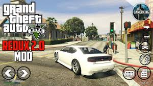gta 5 android apk data gta 5 redux 2 0 mod for android gamerking