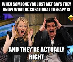 Occupational Therapy Memes - occupational therapy memes added a new occupational therapy