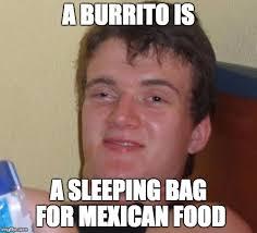 Mexican Food Memes - 10 guy meme imgflip