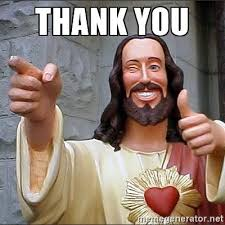 Thank You Very Much Meme - 29 thank you meme quotes and humor