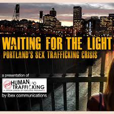waiting for the light panel waiting for the light portland s trafficking crisis