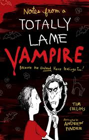 tim collins notes from a totally lame vampire book by tim collins andrew