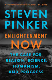 enlightenment now the case for reason science humanism and