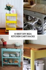 ikea kitchen cabinets on wheels 10 best diy ikea kitchen cart hacks shelterness