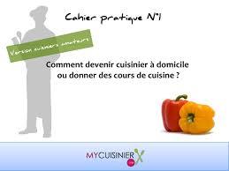cuisine a domicile devenir cuisinier à domicile ou donner des cours de cuisine
