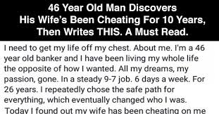 Cheating Wife Memes - 46 year old man discovers his wife s been cheating for 10 years