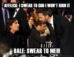Affleck Batman Meme - why do people hate ben affleck as batman fimfiction