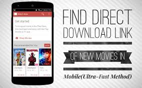find direct download link of new movies in mobile ultra fast