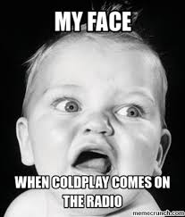 coldplay jokes coldplay know your meme