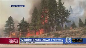 Wildfire Radio by Highway 80 Fire Wildfire Near Truckee Shuts Down Highway 80 Cbs
