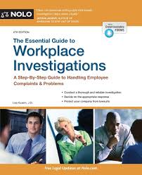 essential guide to workplace investigations the a step by step