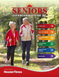 seniors your resource guide 2015 by hoosier times inc issuu