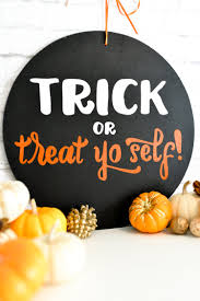 free halloween svg trick or treat yo self sign with free svg cut files hey let u0027s