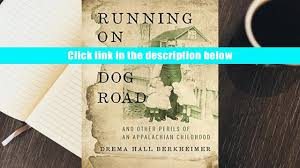 read online running on red dog road and other perils of an