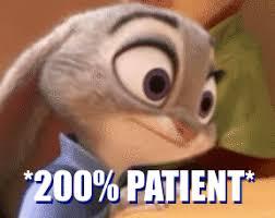 Patient Meme - 200 patient zootopia know your meme