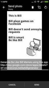 Be Like Bill Android Apps - be like bill generator apk download free entertainment app for