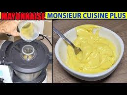 recette cuisine plus recette mayonnaise monsieur cuisine plus thermomix maison mayonesa