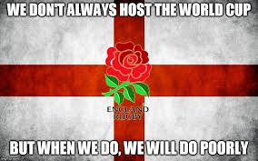 England Memes - england rugby world cup memes imgflip