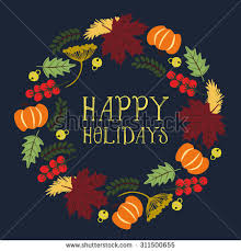 Happy Thanksgiving And Happy Holidays Happy Card Wreath Big Elements Stock Vector 311500655