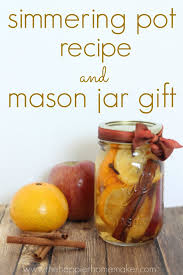 the scent of fall easy simmering pot recipe and mason jar gift