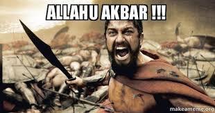 allahu akbar the 300 make a meme