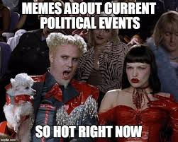 Current Memes - mugatu so hot right now meme imgflip