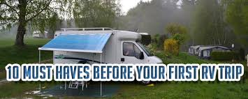 10 Must Haves For Your by 10 Must Haves Before Your Rv Trip Don T Leave Without These
