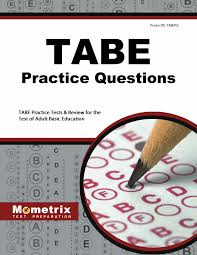 tabe practice questions tabe practice tests u0026 exam review for the