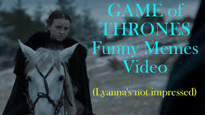 Game Of Thrones Memes Funny - some funny game of thrones memes youtube