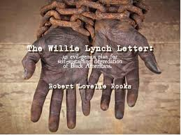 the willie lynch letter an evil genius plan for self sustaining
