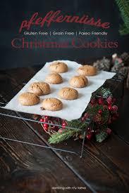 pfeffernüsse grain free christmas cookies dancing with my father